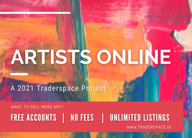 Artists Online: A 2021 Traderspace Project